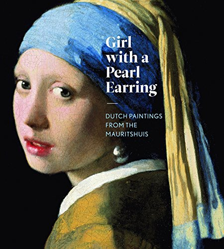 9783791352251: Girl with a Pearl Earring: Dutch Paintings from the Mauritshuis