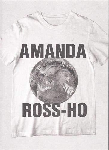 Amanda Ross-Ho: Ross-Ho, Amanda and