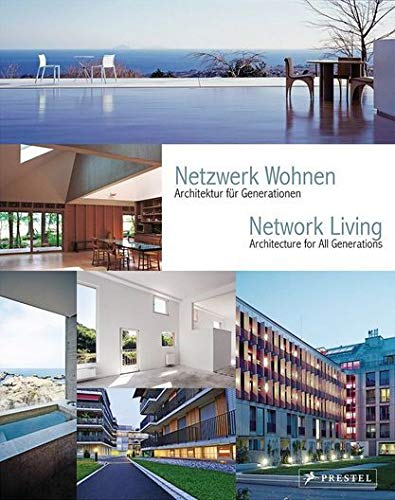 9783791352565: Network Living Architecture for All Generations /Anglais/Allemand
