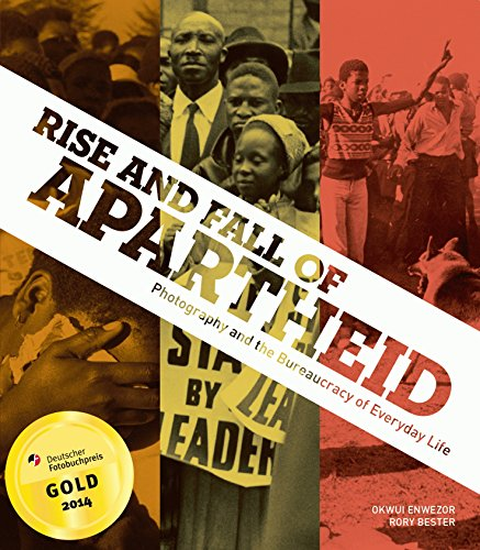 9783791352800: Rise and Fall of Apartheid: Photography and the Bureaucracy of Everyday Life