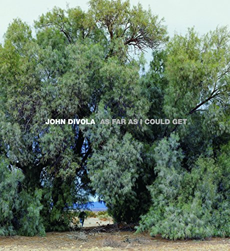 John Divola: As Far as I Could Get