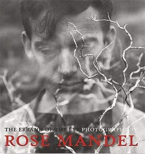 9783791353050: The Errand of the Eye: Photographs by Rose Mandel