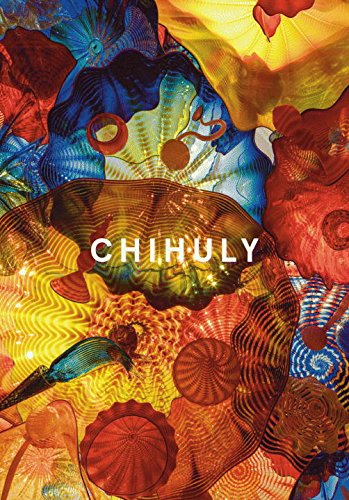 Chihuly (French Edition): Chihuly, Dale; Bondil,