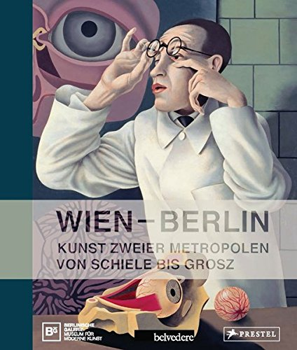 9783791353289: Wien Berlin. Kunst zweier Metropolen