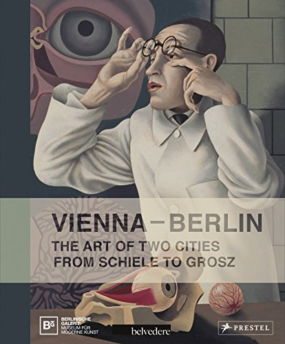 Vienna-Berlin: Art of Two Urban Centers from Schiele to Grosz