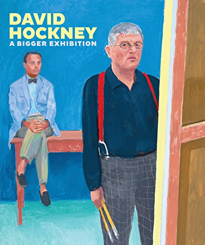 David Hockney: A Bigger Exhibition: David Hockney; Lawrence Weschler; Richard Benefield; Sarah ...