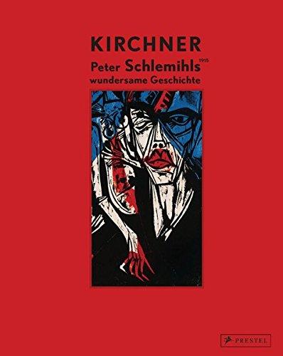 9783791353753: Ernst Ludwig Kirchner: Peter Schlemihls wundersame Geschichte