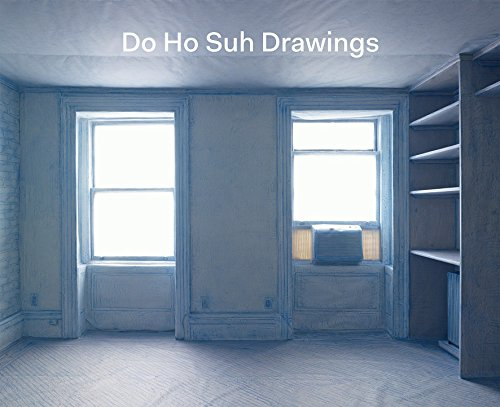 Do Ho Suh Drawings: Rochelle Steiner