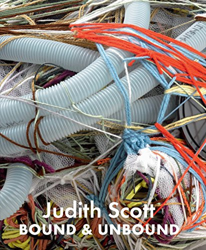 Judith Scott : Bound and Unbound