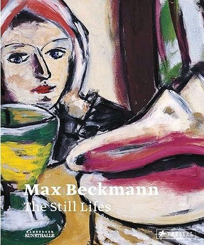 9783791354088: Max Beckmann: The Still Lifes