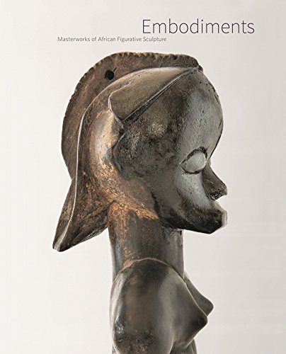 Embodiments: Masterworks of African Figurative Sculpture: Christina Hellmich