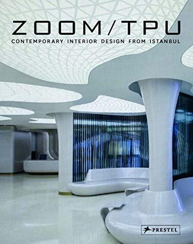 Zoom TPU: Contemporary Interior Design from Istanbul: Jodidio, Philip