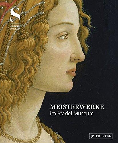 Meisterwerke im Städel Museum: Max Hollein
