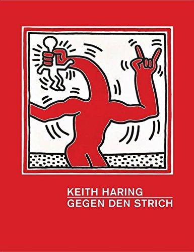 Keith Haring: Dieter Buchhart