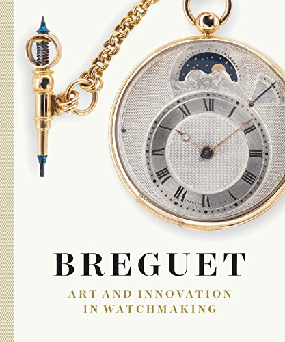 Breguet: Art and Innovation In Watchmaking 9783791354675 This dazzling exploration of the work of renowned horologist Breguet is also a fascinating look at what makes watches and other timepiec