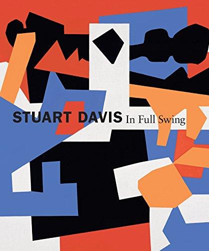 Stuart Davis: In Full Swing (Hardcover): Barbara Haskell