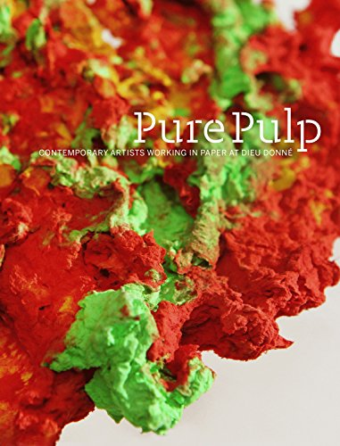 9783791355443: Pure Pulp: Contemporary Artists Working in Paper at Dieu Donné