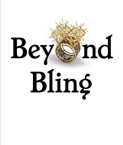 9783791355627: Beyond Bling: Contemporary Jewelry from the Lois Boardman Collection