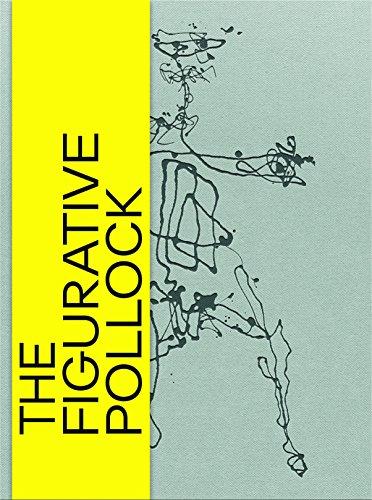 The Figurative Pollock: Josef Helfenstein, Nina Zimmer, Kunstmuseum Basel, Michaela Leja