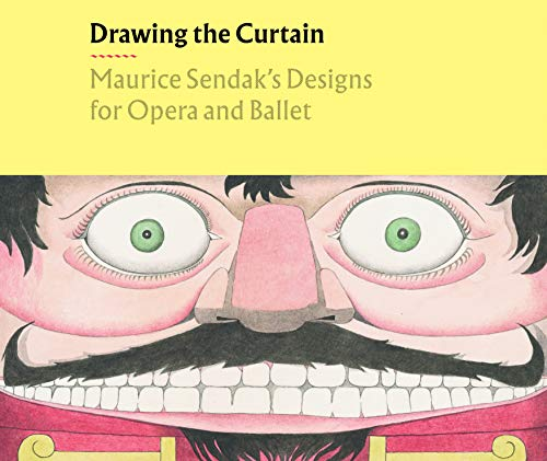 9783791358550: Drawing the Curtain: Maurice Sendak's Designs for Opera and Ballet