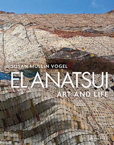 9783791359786: El Anatsui Art and Life