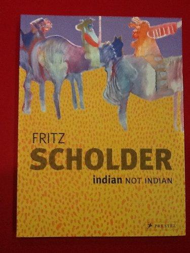 9783791361581: Fritz Scholder: Indian/Not Indian