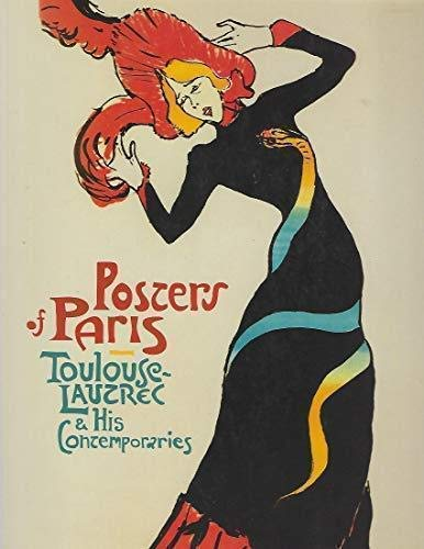 9783791364070: Posters of Paris: Toulouse-Lautrec and His Contemporaries