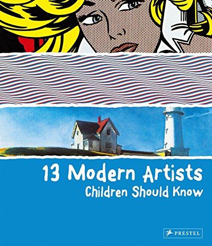 9783791370156: 13 Modern Artists Children Should Know /Anglais