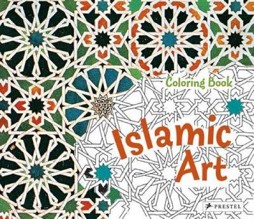 9783791370286: Islamic Art Coloring Book (Prestel Coloring Books) (Colouring Book)