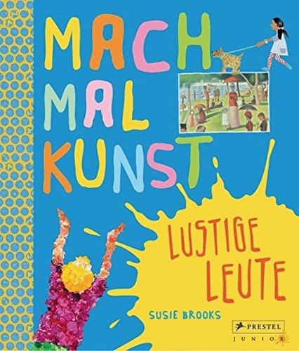 9783791371528: Mach mal Kunst! Lustige Leute - AbeBooks: 3791371525