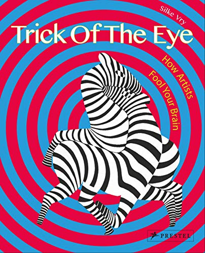 9783791373218: Trick of the Eye: How Artists Fool Your Brain