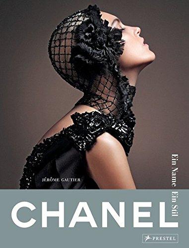 9783791381398: Chanel. Ein Name - Ein Stil: (Sonderausgabe)