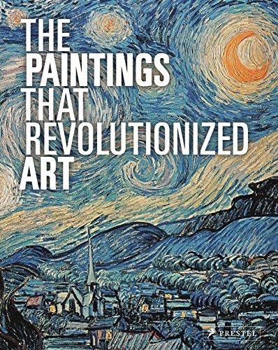 9783791381534: The Paintings That Revolutionized Art