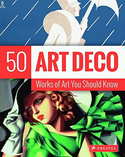 9783791381688: Art Deco: 50 Works Of Art You Should Know (50...you Should Know)
