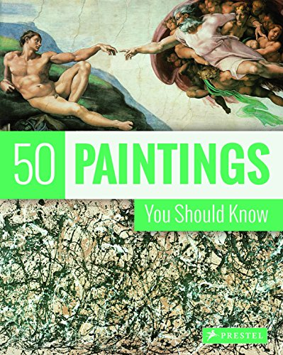 9783791381701: 50 Paintings You Should Know