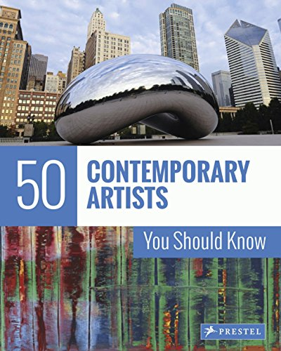 9783791384429: 50 Contemporary Artists You Should Know (The 50 Series)