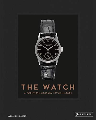9783791385068: The watch : A twentieth century style history