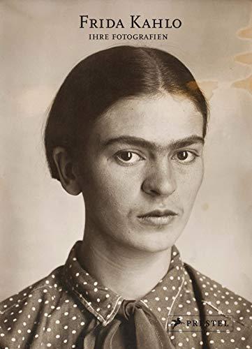 Frida Kahlo: Ihre Fotografien - Hilda Trujillo