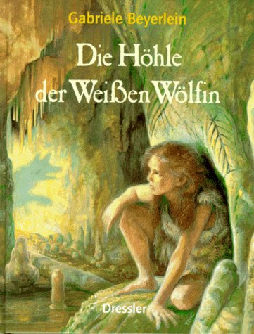 9783791503738: Die Höhle der Weissen Wölfin