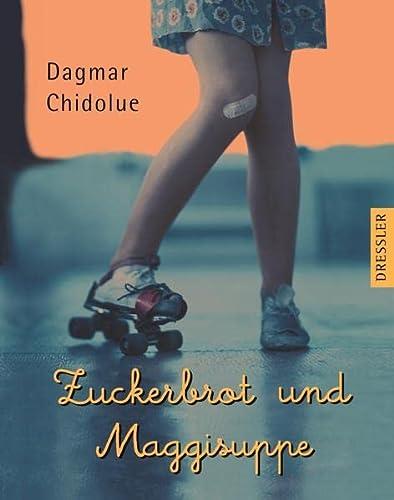 9783791504025: Zuckerbrot und Maggisuppe. ( Ab 10 J.).