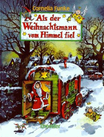 9783791504476: Als der Weihnachtsmann vom Himmel fiel
