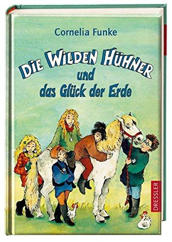 9783791504599: Die Wilden Hühner und das Glück der Erde.