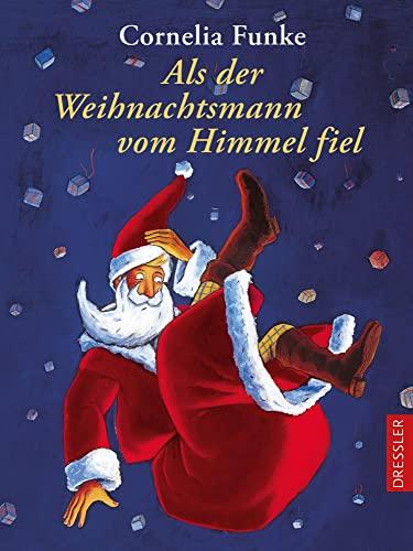 9783791504612: Als der Weihnachtsmann vom Himmel fiel. ( Ab 8 J.).