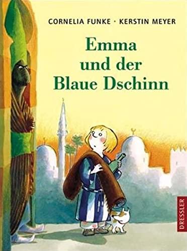 Emma und der Blaue Dschinn - Funke, Cornelia und Kerstin Meyer
