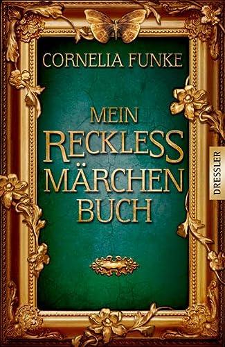 9783791504919: Mein Reckless Märchenbuch