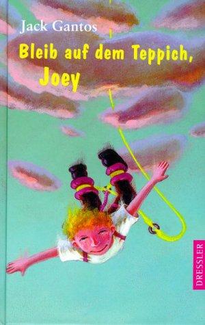 9783791507217: Bleib auf dem Teppich, Joey
