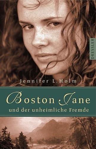 9783791508238: Boston Jane und der unheimliche Fremde