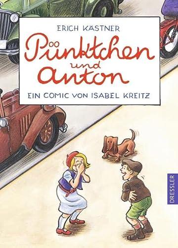 Pünktchen und Anton. Ein Comic: Erich Kästner; Isabel