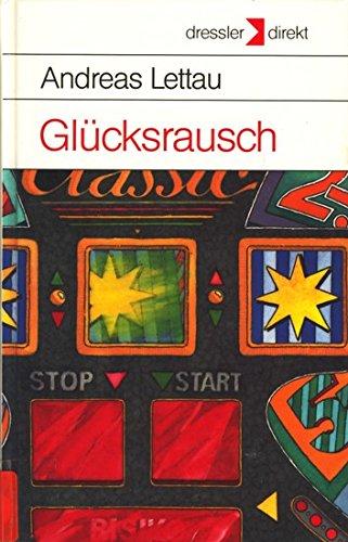 9783791511900: Glucksrausch