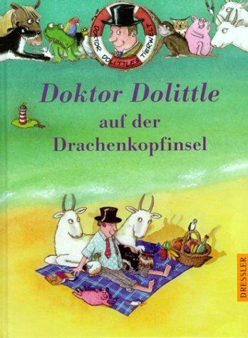 Doktor Dolittle auf der Drachenkopfinsel: Sage, Alison, Lofting,